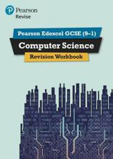 Pearson Edexcel GCSE (9-1) Computer Science Revision Workbook Second Edition