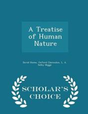 A Treatise of Human Nature - Scholar's Choice Edition