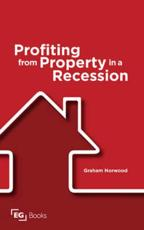 Profiting from Property in a Recession