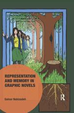 Representation and Memory in Graphic Novels