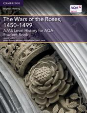 The Wars of the Roses, 1450-1499. Student Book