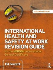 International Health and Safety at Work Revision Guide
