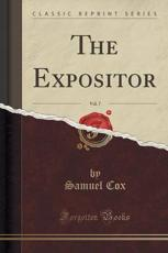 The Expositor, Vol. 7 (Classic Reprint)