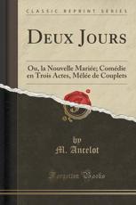 Deux Jours - M Ancelot (author)