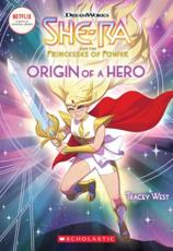 Origin of a Hero (She-Ra Chapter Book #1), Volume 1