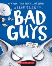 The Bad Guys in the Big Bad Wolf (The Bad Guys #9), Volume 9