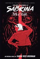 Path of Night (Chilling Adventures of Sabrina, Novel 3), Volume 3