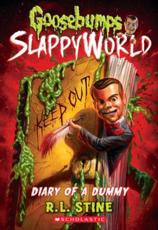 Diary of a Dummy (Goosebumps Slappyworld #10), Volume 10
