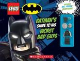 LEGO Batman: Batman's Guide to His Worst Bad Guys