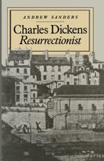 Charles Dickens resurrectionist