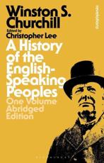 A History of the English-Speaking Peoples: One Volume Abridged Edition