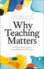 Why Teaching Matters