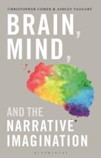 Brain, Mind, and the Narrative Imagination