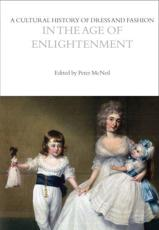 A Cultural History of Dress and Fashion in the Age of Enlightenment