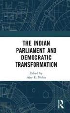 The Indian Parliament and Democratic Transformation