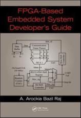 FPGA-Based Embedded System Developer's Guide