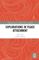 Explorations in Place Attachment