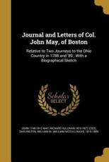 Journal and Letters of Col. John May, of Boston