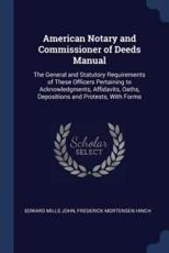 American Notary and Commissioner of Deeds Manual