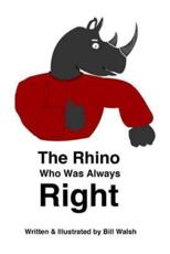 The Rhino Who Was Always Right