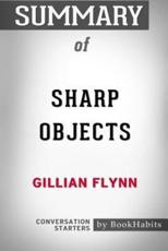 Summary of Sharp Objects by Gillian Flynn: Conversation Starters