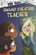 Swamp Creature Teacher