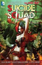 Suicide Squad. Volume 1 Kicked in the Teeth