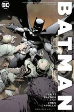 Batman by Scott Snyder and Greg Capullo Omnibus