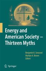 Energy and American Society, Thirteen Myths
