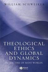 Theological Ethics and Global Dynamics