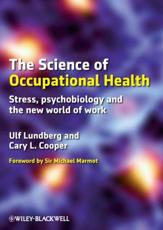 The Science of Occupational Health