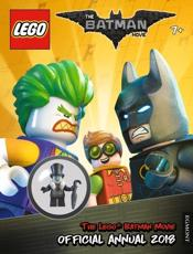THE LEGO¬ BATMAN MOVIE: Official Annual 2018