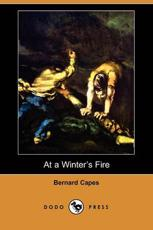 At a Winter's Fire (Dodo Press)