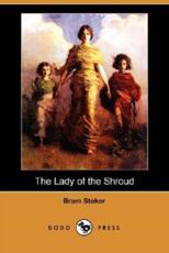 The Lady of the Shroud (Dodo Press)