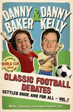 Classic Football Debates Settled Once and for All. Volume 1