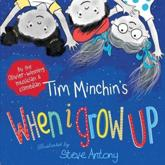 Tim Minchin's When I Grow Up