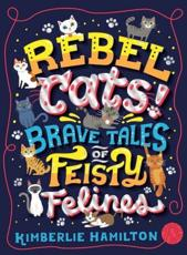 Rebel Cats!