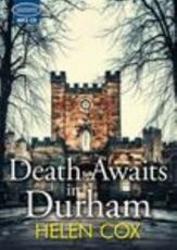 Death Awaits in Durham