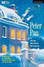 Peter Pan, or, The Boy Who Would Not Grow Up