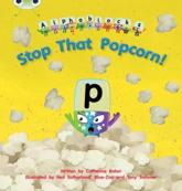 Bug Club Phonics Alphablocks Set 10 Stop That Popcorn!