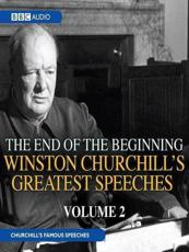 Winston Churchill's Greatest Speeches. Volume 2 The End of the Beginning