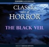 Classic Tales of Horror: The Black Veil
