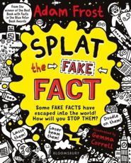 Splat the Fake Fact