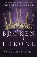 Broken Throne - Victoria Aveyard (author), Victoria Aveyard