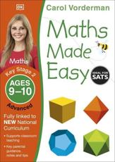 Carol Vorderman's Maths Made Easy. Ages 9-10, Key Stage 2 Advanced
