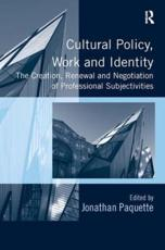 ISBN: 9781409438717 - Cultural Policy, Work and Identity