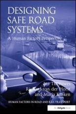 Designing Safe Road Systems