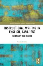 Instructional Writing in English, 1350-1650