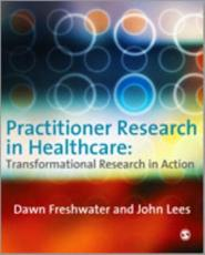 Practitioner Research in Healthcare