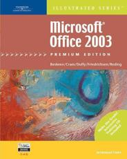 Microsoft Office 2003 - Illustrated Introductory' Premium Edition